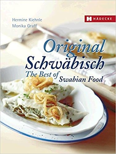 The best of Swabian food - Cookbook